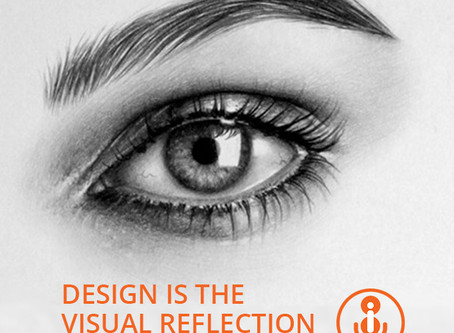 Design Is The Visual Reflection Of Your Brand