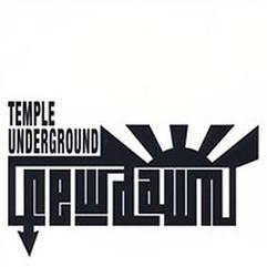 """Temple Underground """"New Dawn"""""""