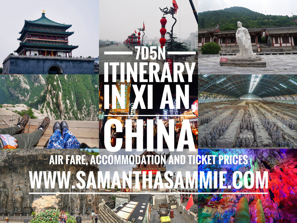 7D5N Itinerary in Xi An (Air Fare, Accommodation and Entrance ticket prices)