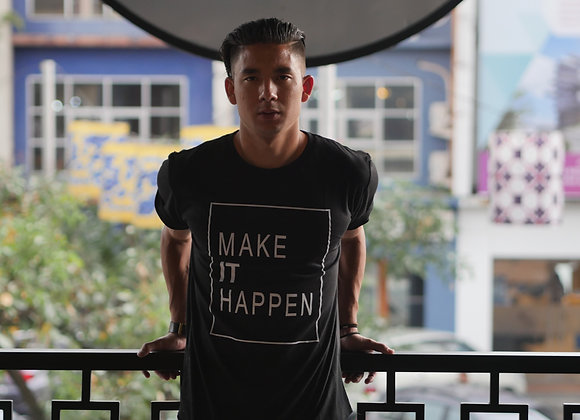 """Make It Happen"""