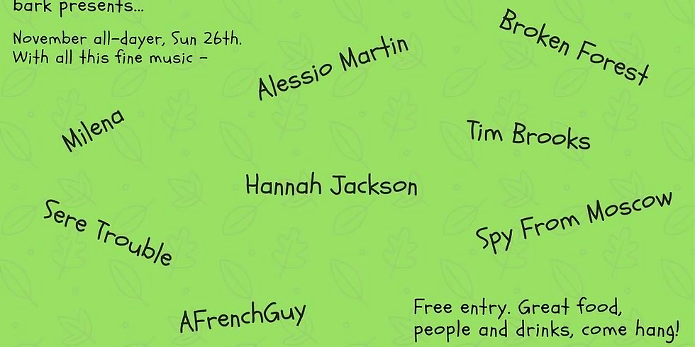 Live music all-dayer - Alessio Martin/Broken Forest / Hannah Jackson & more