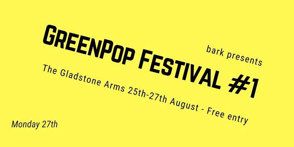 Bark: GreenPop Fest - Holly RJ / S Forshaw/ Izzie Yardley & more