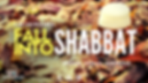 Copy of Fall into shabbat.png