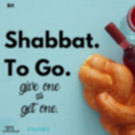 Shabbat. To Go..png