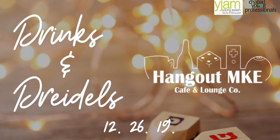 Drinks & Dreidels @ Hangout MKE