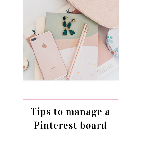 Tips to manage a Pinterest board