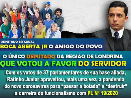 Boca Aberta Jr o único Deputado da região que votou para não tirar o direito do servidor.