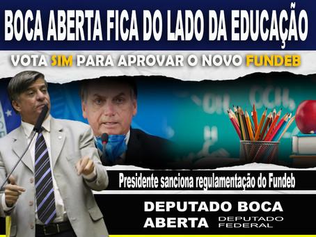 Boca Aberta vota a favor e Bolsonaro sanciona lei que regulamenta repasses do novo Fundeb