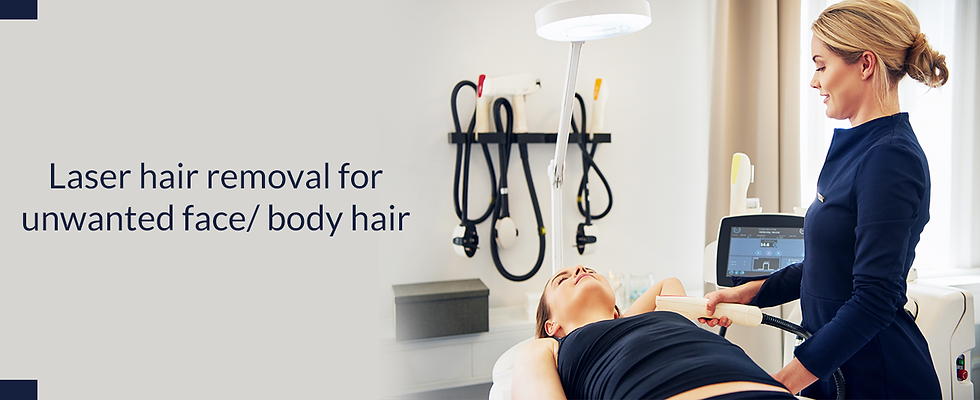 Laser hair removal for unwanted face bod