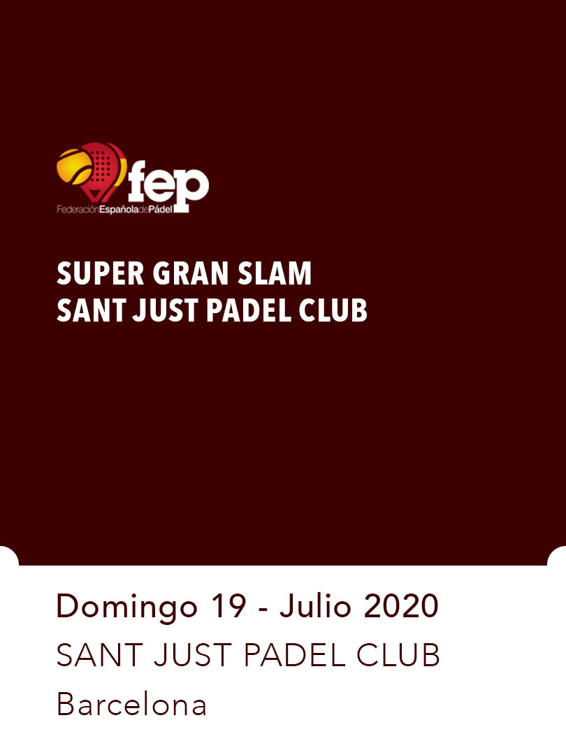 Super Gran Slam  Sant Just Padel Club.jp