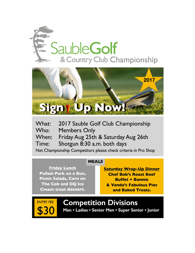 Sauble Golf Member's Club Championship is this Friday and Saturday.