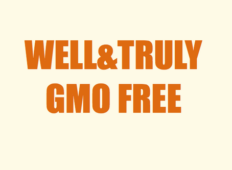 All ingredients in Well&Truly snacks are GMO Free