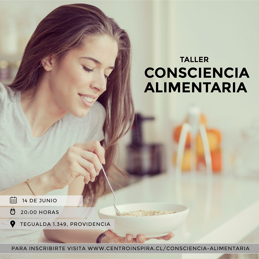 Taller Gratuito: Consciencia Alimentaria