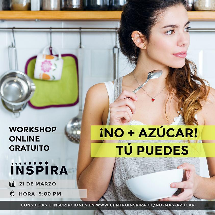 Workshop Online GRATUITO: NO + AZÚCAR TÚ PUEDES