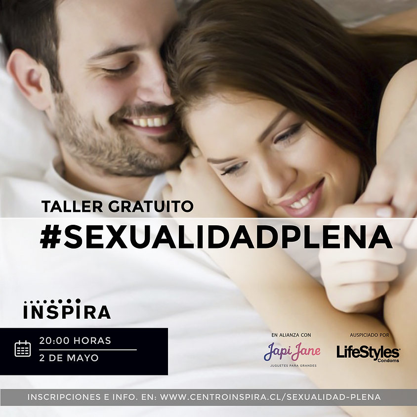 TALLER GRATUITO: Sexualidad Plena