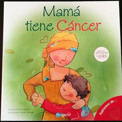 Mamá tiene Cancer