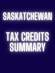 Sask Tax Credits Summary.png