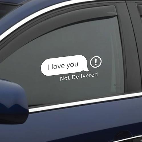 I Love You [Not Delivered]