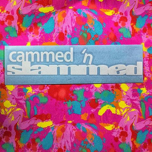 Cammed n' Slammed