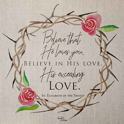Believe in His Love (Print)