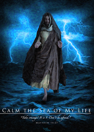Calm the Sea of My Life (Print)