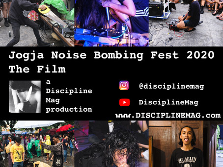 JOGJA NOISE BOMBING FEST 2020: THE FILM