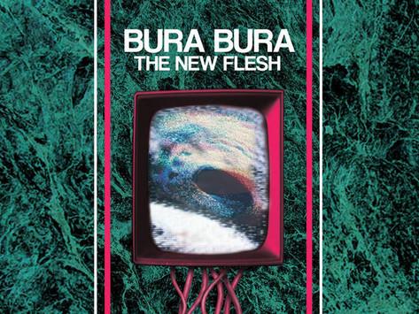ALBUM REVIEW: BURA BURA - The New Flesh