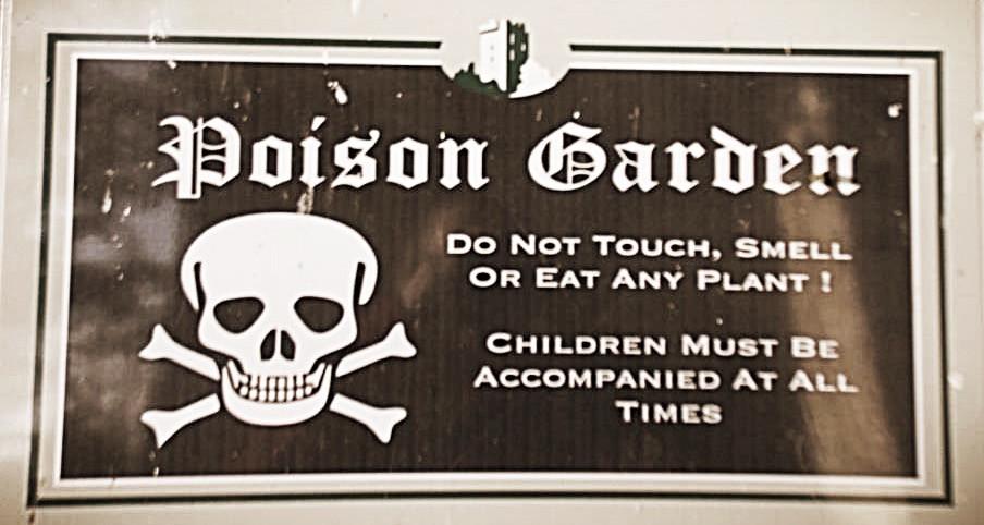 Poisonous Garden Sign