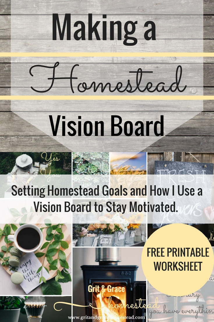 Homestead Vision Board and Setting Goals