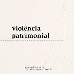 Violência patrimonial