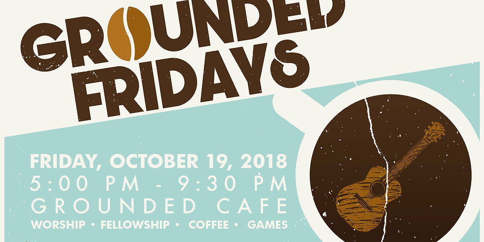 Grounded Fridays
