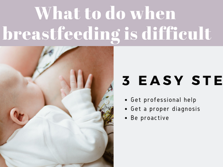 What to do when breastfeeding is difficult - 3 easy steps