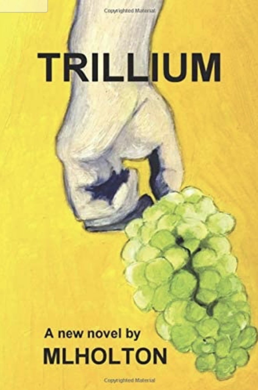 Trillium by ML Holton