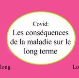 COVIDLONG - LA MALADIE SUR LE LONG TERME