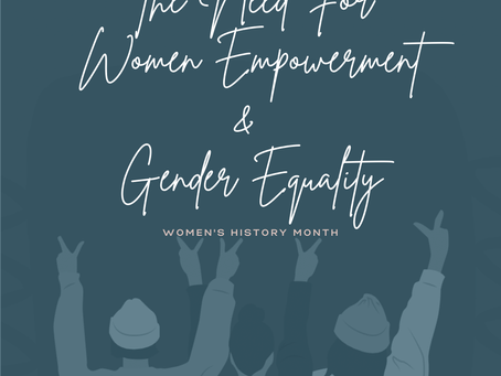 The Need For Women Empowerment & Gender Equality