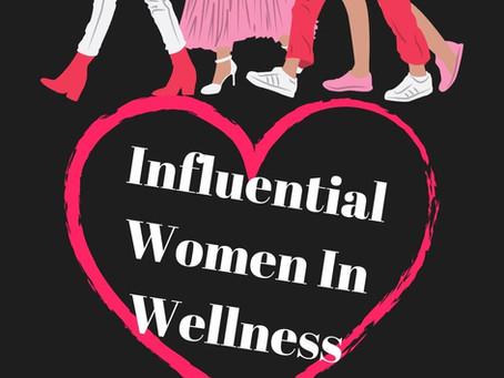 Influential Women In Wellness