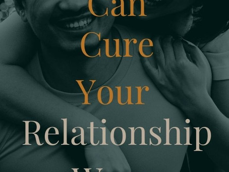 Self-Love Can Cure Your Relationship Woes