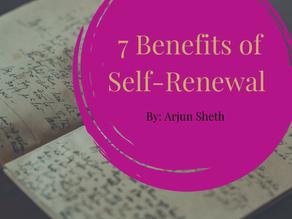 7 Benefits Of Self-Renewal