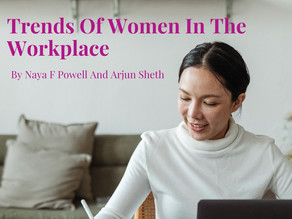 Trends Of Women In The Workplace