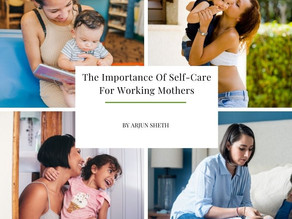 The Importance of Self-Care For Mothers In The Workforce
