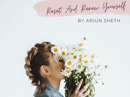 Renew And Reset Yourself
