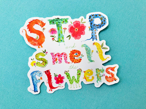 Stop and Smell the Flowers Decal