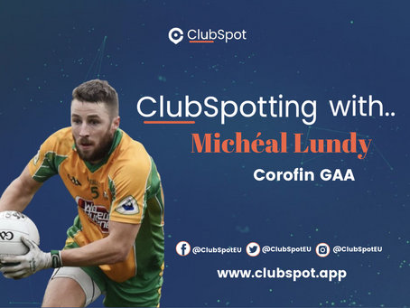 ClubSpotting with Michéal Lundy.
