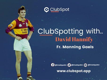 ClubSpotting With David Hannify