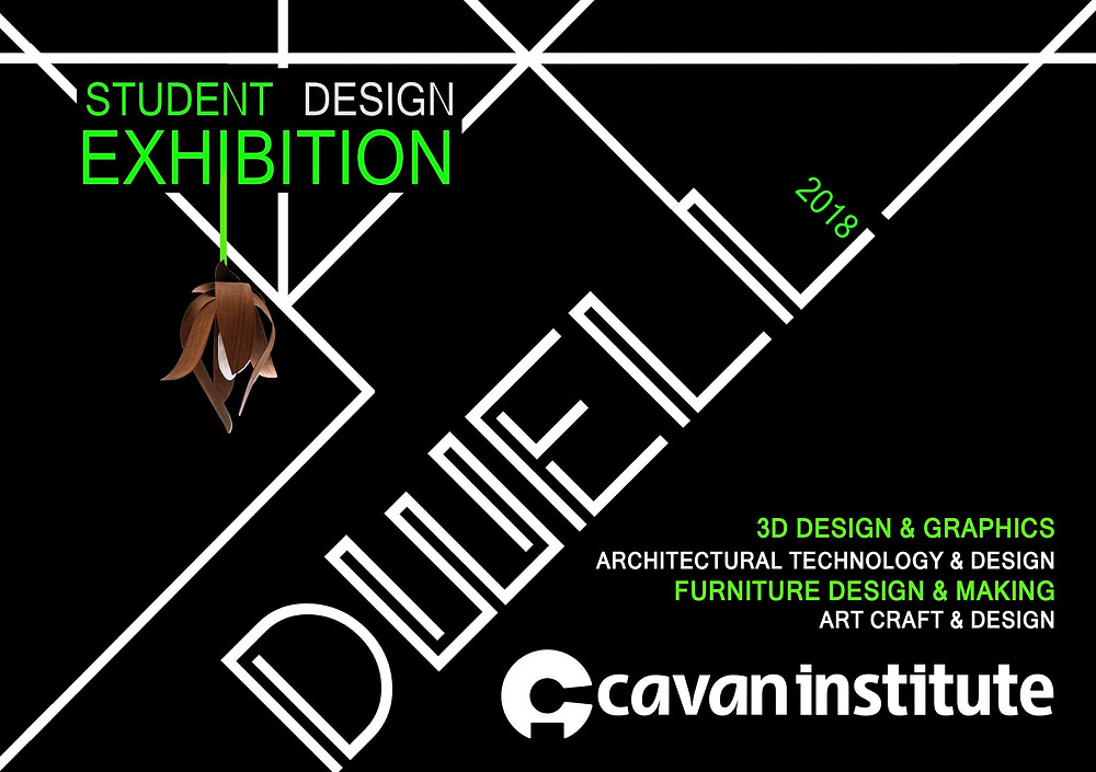 Dwell - Student Design Exhibition - All Welcome