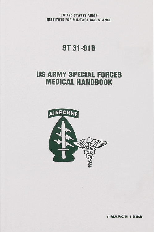 US FM ST 31-91B Medical Handbook