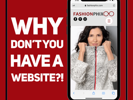 WHY DON'T YOU HAVE A WEBSITE?