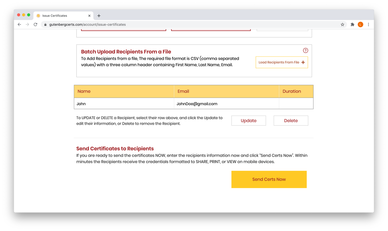 """Recipients can be updated or edited. Highlight the row of the Recipient to modify, and choose Update or Delete.  If you're ready to send the Certificates, click """"Send Certs Now"""""""