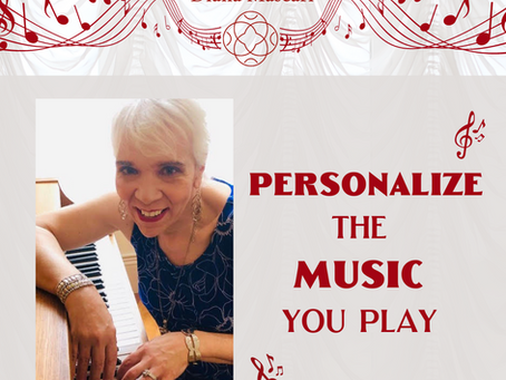 Personalize the Music You Play!