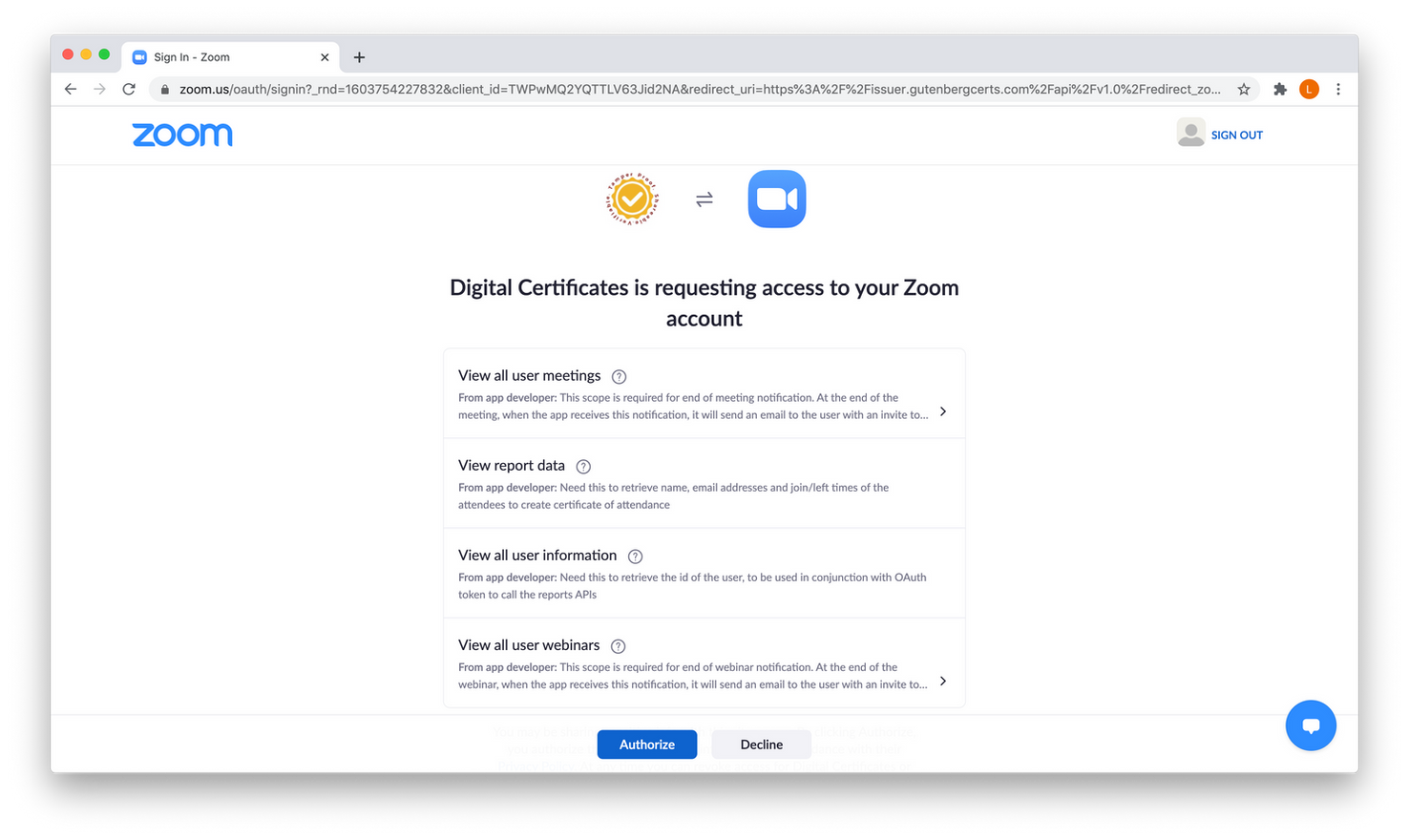 """Click """"Authorize"""" to allow Digital Certificates to view the data needed to create your certificates."""